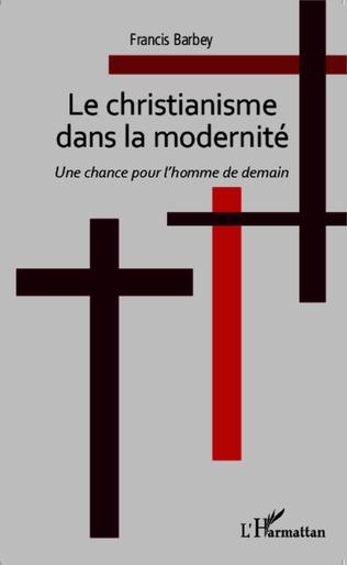 Couverture CHRISTIANISME DANS LA MODERNITE