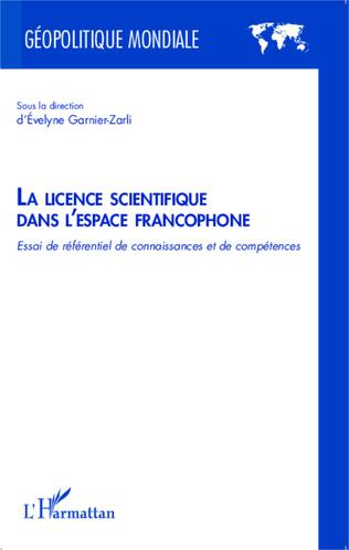 Couverture La licence scientifique dans l'espace francophone