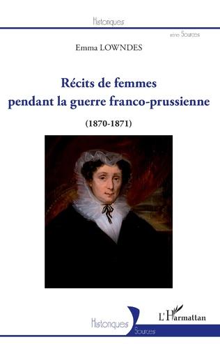 Couverture Récits de femmes pendant la guerre franco-prussienne