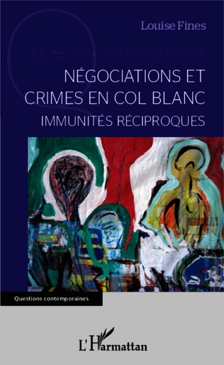 Couverture Négociations et crimes en col blanc