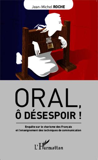 Couverture Oral, ô désespoir !