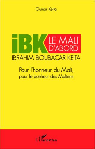 Couverture IBK le Mali d'abord