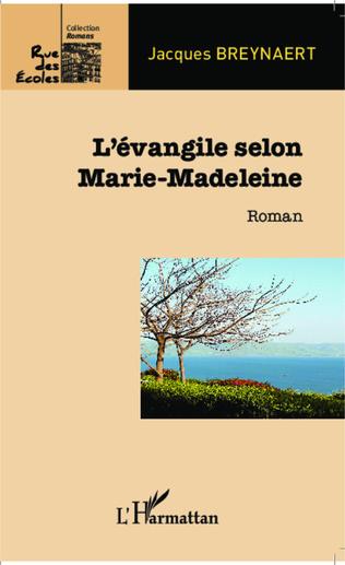 Couverture L'évangile selon Marie-Madeleine