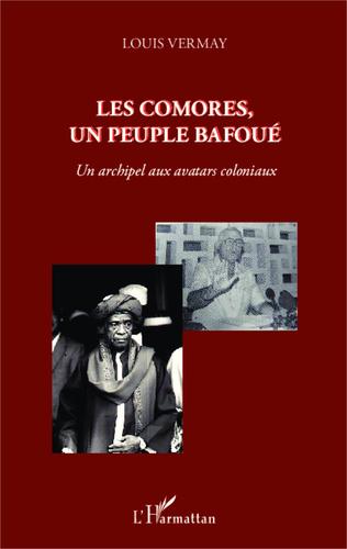 Couverture Les Comores, un peuple bafoué
