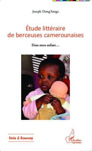 Couverture Etude littéraire de berceuses camerounaises