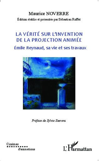 La Verite Sur L Invention De La Projection Animee Emile
