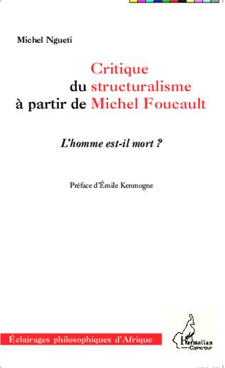 Couverture Critique du structuralisme à partir de Michel Foucault