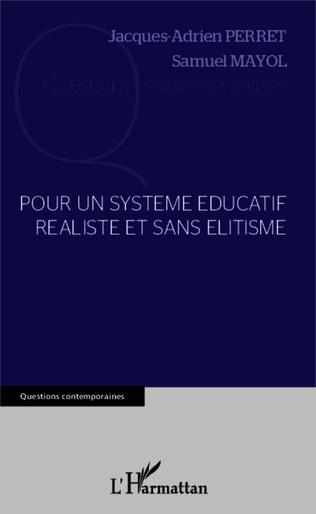 Couverture Pour un système éducatif réaliste et sans élitisme
