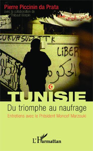 Couverture Tunisie. Du triomphe au naufrage