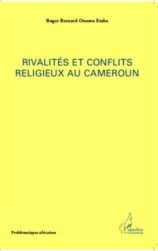 Couverture Rivalités et conflits religieux au Cameroun