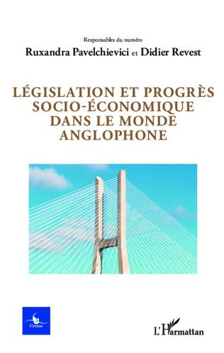 Couverture Législation et progrès socio-économique dans le monde anglophone