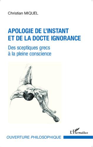 Couverture Apologie de l'instant et de la docte ignorance