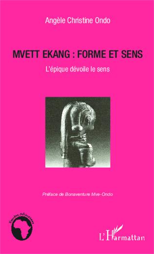 Couverture Mvett Ekang : forme et sens