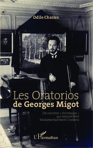 Couverture Les Oratorios de Georges Migot
