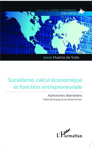 Couverture Socialisme, calcul économique et fonction entrepreneuriale