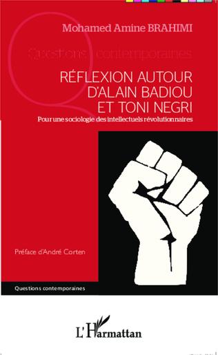 Couverture Réflexion autour d'Alain Badiou et Toni Negri