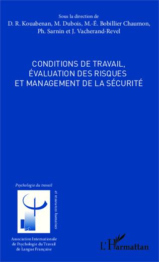 Couverture Conditions de travail, évaluation des risques et management de la sécurité