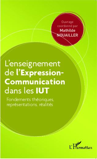 Couverture L'enseignement  de l'Expression-Communication dans les IUT