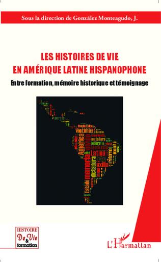 Couverture Les histoires de vie en Amérique latine hispanophone