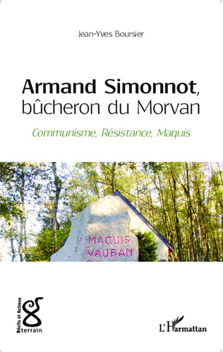 Couverture Armand Simonnot, bûcheron du Morvan
