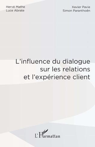 Couverture L'influence du dialogue sur les relations et l'expérience client