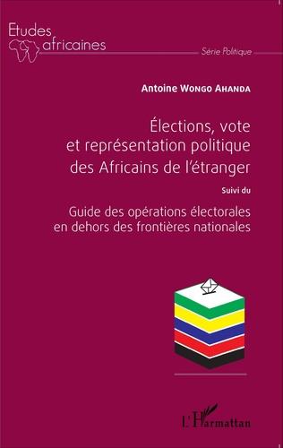 Couverture Élections, vote et représentation politique des Africains de l'étranger