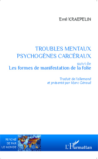 Couverture Troubles mentaux psychogènes carcéraux
