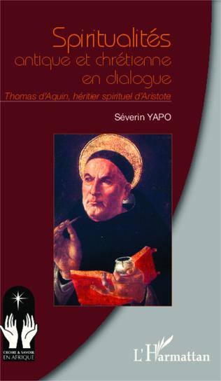 Couverture Spiritualités antique et chrétienne en dialogue