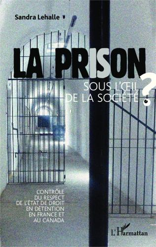 Couverture La prison sous l'oeil de la socièté