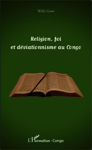 Couverture Religion, foi et déviationnisme au Congo
