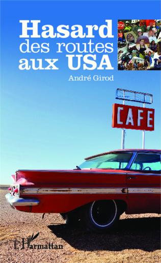 Couverture Hasard des routes aux USA