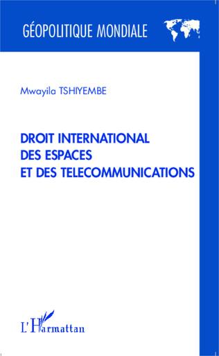 Couverture Droit international des espaces et des télécommunications