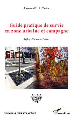 Couverture Guide pratique de survie en zone urbaine et campagne