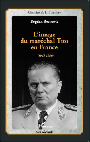 Couverture L'image du maréchal Tito en France