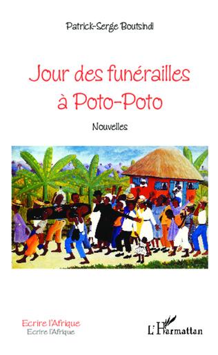 Couverture Jour des funérailles à Poto-Poto