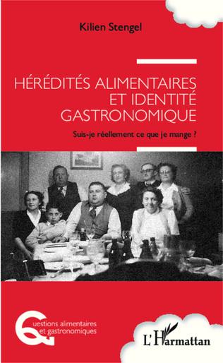 Couverture Hérédités alimentaires et identité gastronomique