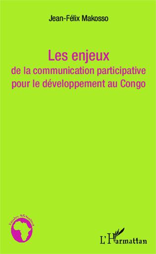 Couverture Les enjeux de la communication participative pour le développement au Congo