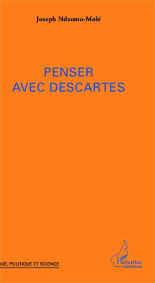 Couverture Penser avec Descartes