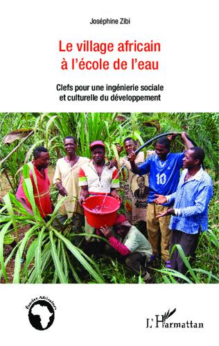 Couverture Le village africain à l'école de l'eau