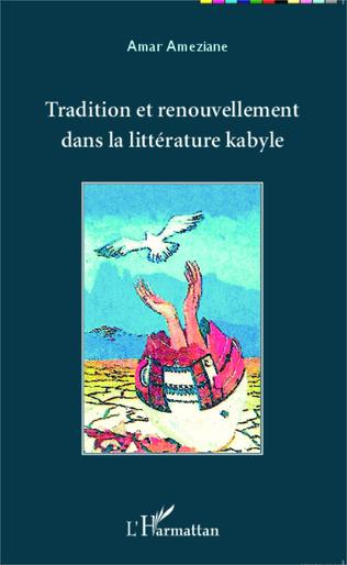 Couverture Tradition et renouvellement dans la littérature kabyle