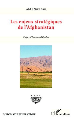 Couverture Enjeux stratégiques de l'Afghanistan
