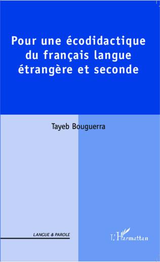 Couverture Pour une écodidactique du français langue étrangère et seconde