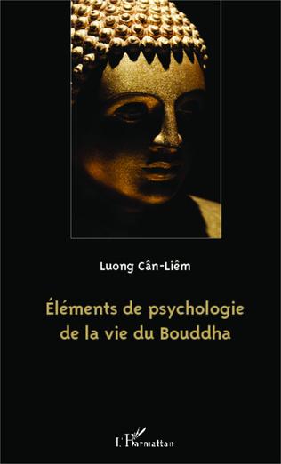 Couverture Eléments de psychologie de la vie du Bouddha