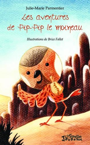 Couverture Les aventures de Pip-Pip le moineau