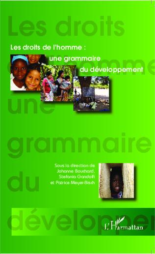 Couverture Les droits de l'homme : une grammaire du développement