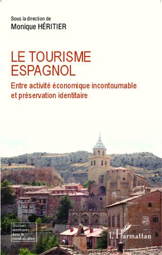 Couverture Le tourisme espagnol