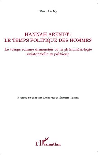 Couverture Hannah Arendt ; Le temps politique des hommes