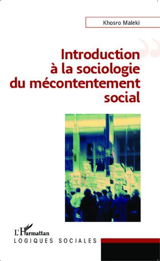 Couverture Introduction à la sociologie du mécontentement social