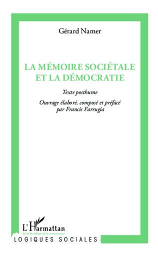 Couverture La mémoire sociétale et la démocratie