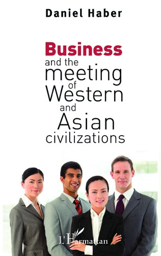 Couverture Business and the meeting of Western and Asian civilizations